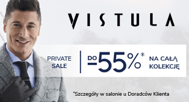 PRIVATE SALE w salonie VISTULA!