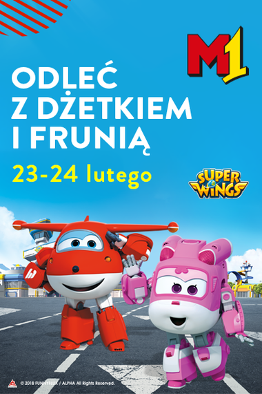 Super Wings w M1 Marki!